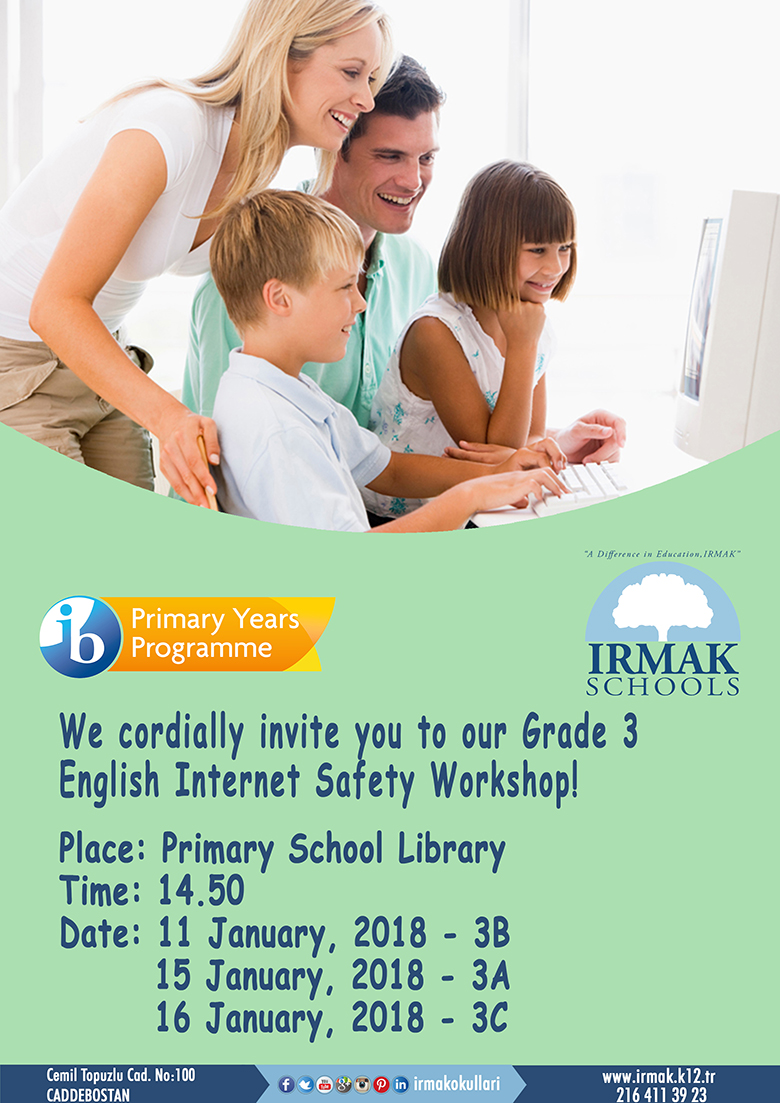 We cordially invite you to our Grade 3 English Internet Safety Workshop
